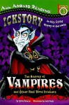 The History of Vampires and Other Real Blood Drinkers - Sylvia Branzei, Jack Keely