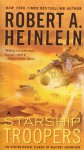Starship Troopers: The Official Movie Magazine - Robert A. Heinlein