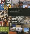 Le Livre De Photographies: Volume I Iune Histoire - Martin Parr, Gerry Badger