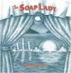 The Soap Lady - Renée French