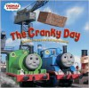 The Cranky Day and other Thomas the Tank Engine Stories (Thomas & Friends) - Wilbert Awdry