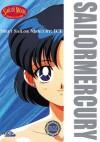 Meet Sailor Mercury: Ice - Naoko Takeuchi