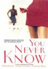You Never Know - Niobia Bryant, Melanie Schuster, Kimberley White