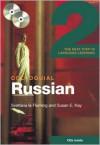 Colloquial Russian 2: The Next Step in Language Learning - Susan E. Kay, Svetlana Le Fleming