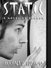 Static! - Michael R. Collings