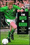 The Boys in Green: The FAI International Story - Sean Ryan