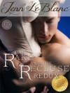 The Rake And The Recluse : REDUX - Jenn LeBlanc