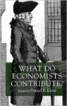 What Do Economists Contribute? - Daniel Klein