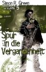 Spur in die Vergangenheit (Geschichten aus der Nightside, #5) - Simon R. Green