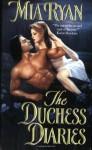 The Duchess Diaries - Mia Ryan