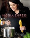 Nigella Express (Luxury food) (Italian Edition) - Nigella Lawson, Lis Parson
