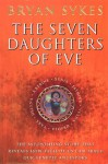 Seven Daughters Of Eve - Bryan Sykes