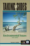 Taking Sides: Clashing Views on Controversial Environmental Issues - Theodore D. Goldfarb