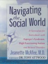 Navigating the Social World - Jeanette McAfee, Tony Attwood