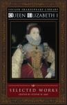 Selected Works - Elizabeth I Tudor