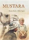 Mustara - Rosanne Hawke, Robert Ingpen