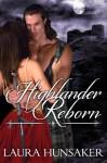 Highlander Reborn - Laura Hunsaker
