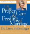 Proper Care and Feeding of Marriage CD: Preface and Introduction read by Dr. Laura Schlessinger - Laura C. Schlessinger, Lily Lobianco
