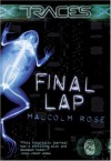 Final Lap - Malcolm Rose