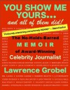 You Show Me Yours - Lawrence Grobel