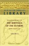 Quintus Sept. Flor. Tertullianus, Vol 1 (Ante-Nicene Christian Library 11) - Tertullian