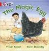 The Magic Egg - Vivian French