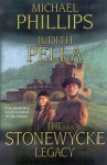 The Stonewycke Legacy - Michael Phillips, Judith Pella