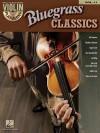 Bluegrass Classics: Violin Play-Along Volume 11 - Hal Leonard Publishing Company