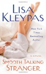 Smooth Talking Stranger (Travises, #3) - Lisa Kleypas