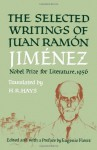 Selected Writings of Juan Ramon Jimenez - Juan Ramón Jiménez