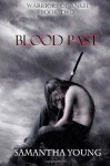 Blood Past (Warriors of Ankh #2) - Samantha Young