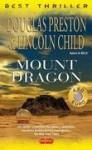 Mount Dragon - Douglas Preston, Lincoln Child, Stefano Massaron
