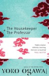 The Housekeeper and the Professor - Yōko Ogawa