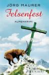 Felsenfest - Jörg Maurer