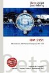 IBM 5151 - Lambert M. Surhone, Mariam T. Tennoe, Susan F. Henssonow