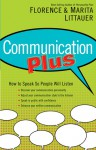 Communication Plus: How to Speak So People Will Listen - Florence Littauer, Florence Littauer