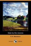 Slain by the Doones - R.D. Blackmore