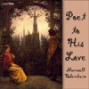 Poet to His Love - Maxwell Bodenheim, Andrea, Annie Coleman, Chip, Fox in the Stars, Linton, Mo, Nathan Miller, Nocturna, Peter Yearsley, Stefan Schmelz, Sara Schein, Tracy Hall, Heather Ordover