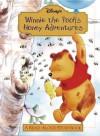 Winnie the Pooh's Honey Adventure: A Read-Aloud Storybook - Walt Disney Company, Kathleen Weidner Zoehfeld, A.A. Milne
