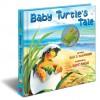 Baby Turtle's Tale: A Mini Animotion Book - Elle J. Mcguinness, Romi Caron, Caron, Romi
