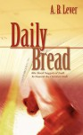 Daily Bread - A.B. Lever