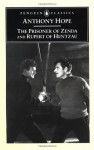 The Prisoner of Zenda & Rupert of Hentzau - Anthony Hope, Gary Hoppenstand