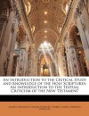 An Introduction to the Critical Study and Knowledge of the Holy Scriptures: An Introduction to the Textual Criticism of the New Testament - Samuel Davidson, Thomas Hartwell Horne, Samuel Prideaux Tregelles