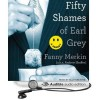 Fifty Shames of Earl Grey - Fanny Merkin, Andrew Shaffer