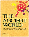 The Ancient World: A Reading and Writing Approach - Ralph D. Sawyer, Peter Townsend