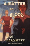 A Matter of Blood - Andi Marquette