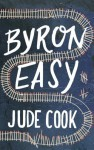 Byron Easy - Jude Cook