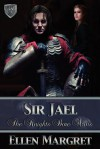 Sir Jael - Ellen Margret