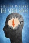 The Sixth Sense - Stephen McKenna