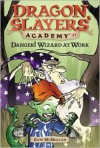 Danger! Wizard at Work! - Kate McMullan, Bill Basso